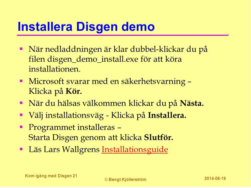 Installera Disgen demo  När nedladdningen är klar dubbel-klickar du på filen disgen_demo_install.exe för att köra installationen.