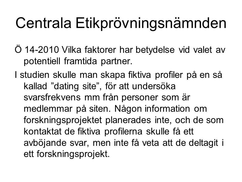 Centrala Etikprövningsnämnden Ö 14-2010 Vilka faktorer har betydelse vid valet av potentiell framtida partner.
