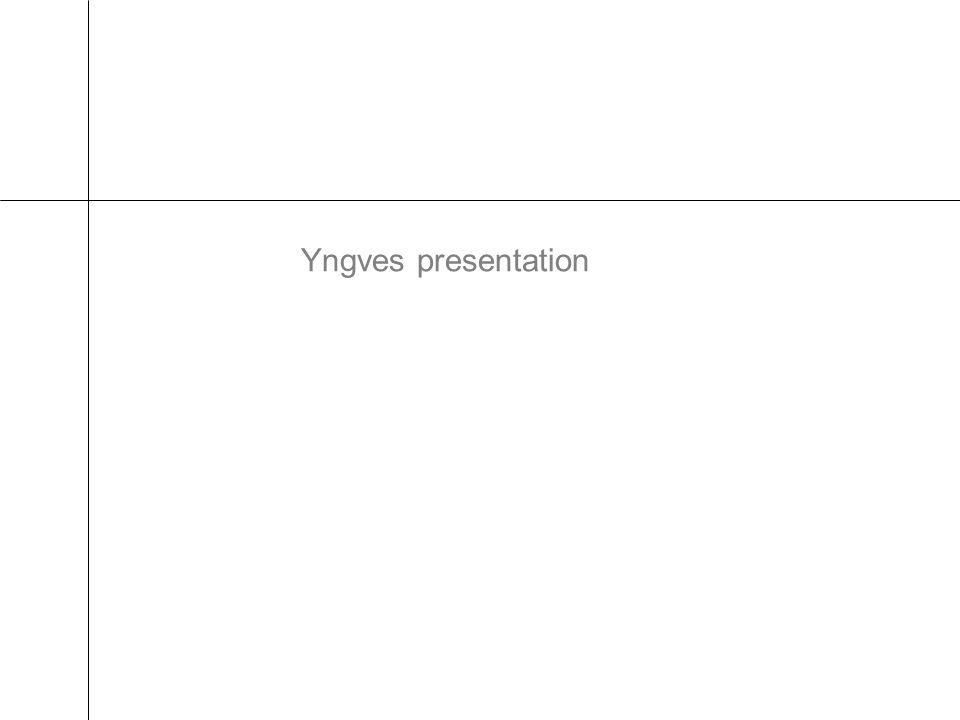 Yngves presentation