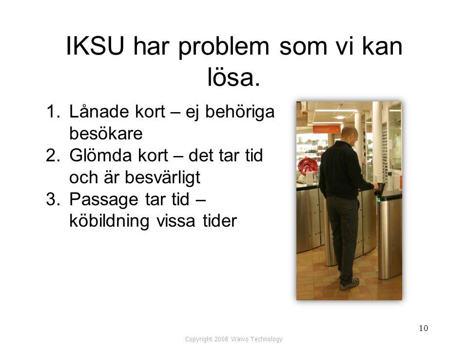 IKSU har problem som vi kan lösa.