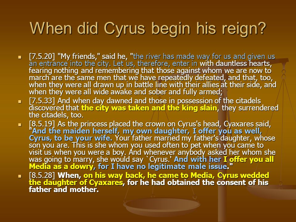 When did Cyrus begin his reign? [7.5.20]