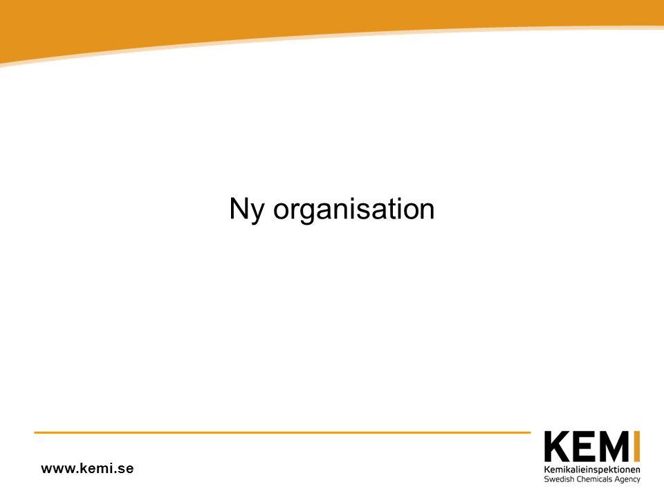 www.kemi.se Ny organisation