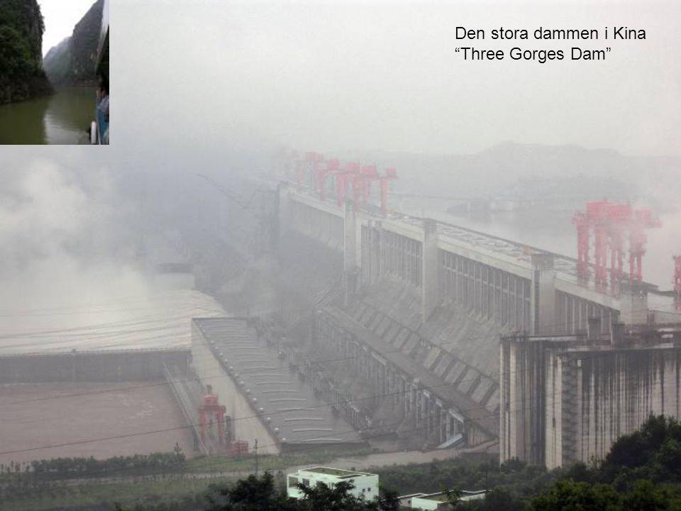 """Den stora dammen i Kina """"Three Gorges Dam"""""""