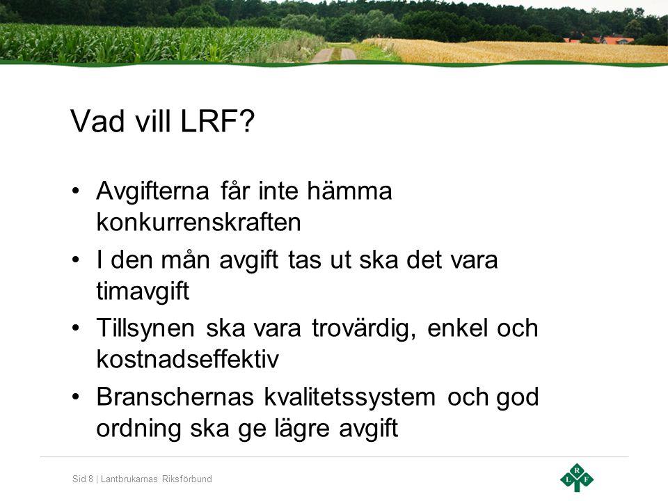 Sid 9 | Lantbrukarnas Riksförbund Vad gör LRF.