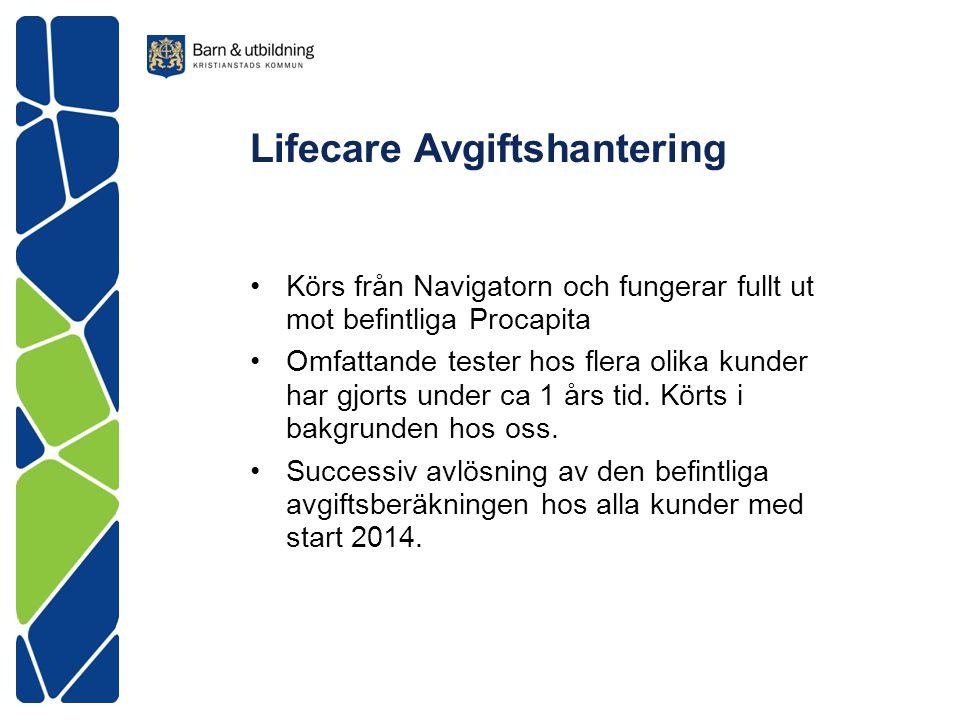 Lifecare Avgiftshantering Körs från Navigatorn och fungerar fullt ut mot befintliga Procapita Omfattande tester hos flera olika kunder har gjorts unde