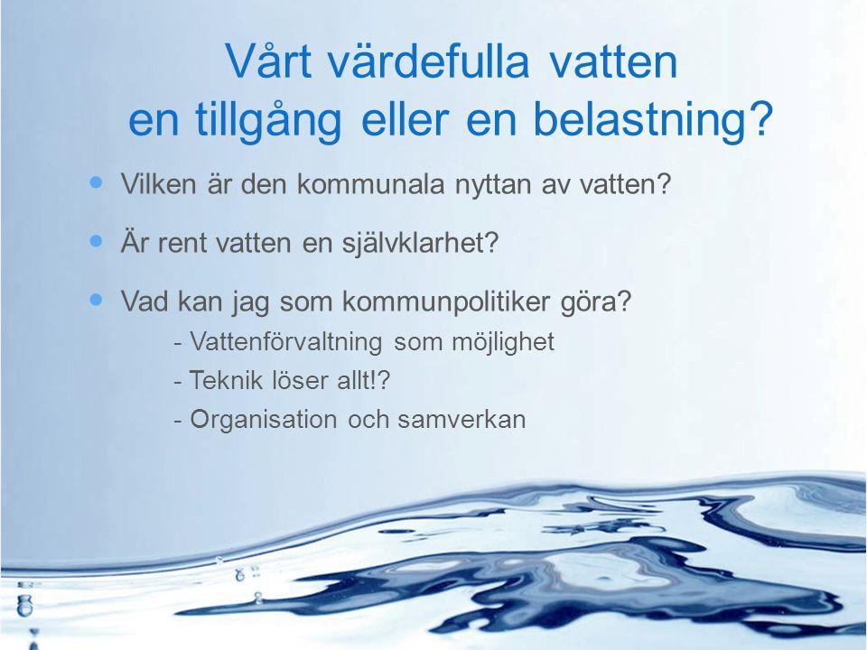 Sjöar & vattendrag Grundvatten Vattenverk Distributions- anläggning VA-installation NATURVÅRDS- VERKET LIVSMEDELSVERKET SVERIGES GEOLOGISKA UNDERSÖKNING SOCIALSTYRELSEN BOVERKET LIVSMEDELSVERKET LIVSMEDELS- VERKET BOVERKET Dricksvattendirektivet 98/83/EG Ramdirektivet för vatten 2000/60/EG LÄNSSTYRELSER (21), KOMMUNER (290) OCH VATTENMYNDIGHETER (5) Miljödepartementet Näringsdepartementet Landsbygdsdepartementet Socialdepartementet Konsument Livsmedelslagstiftning Plan- och Bygglagen/ BBR Miljöbalken Aktörer och ansvar från täkt till kran Socialdepartementet Vattentjänstlagen Miljöbalken Översvämningsdirektivet VFF