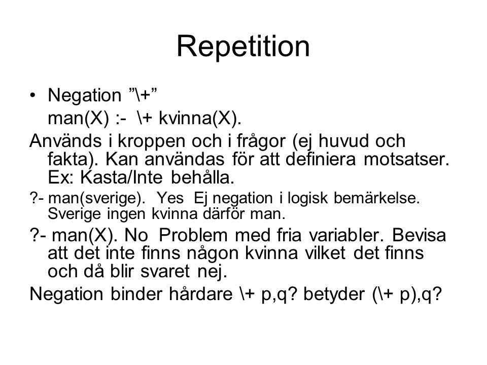 Repetition Mappning med negation translist3([], []).