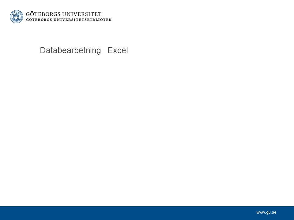 www.gu.se Databearbetning - Excel