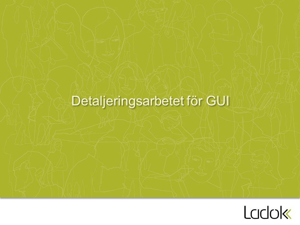 Detaljeringsarbetet för GUI