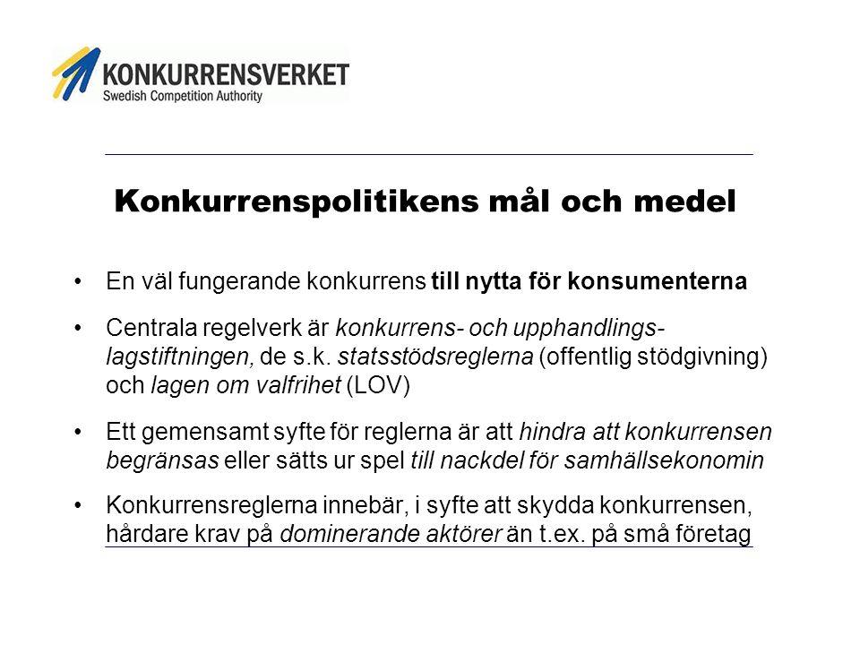 Konkurrenspolitikens mål och medel En väl fungerande konkurrens till nytta för konsumenterna Centrala regelverk är konkurrens- och upphandlings- lagstiftningen, de s.k.