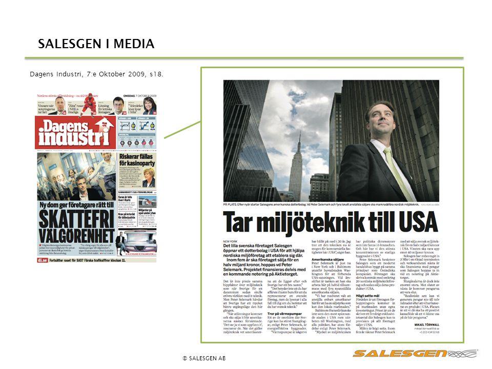 SALESGEN I MEDIA © SALESGEN AB Dagens Industri, 7:e Oktober 2009, s18.
