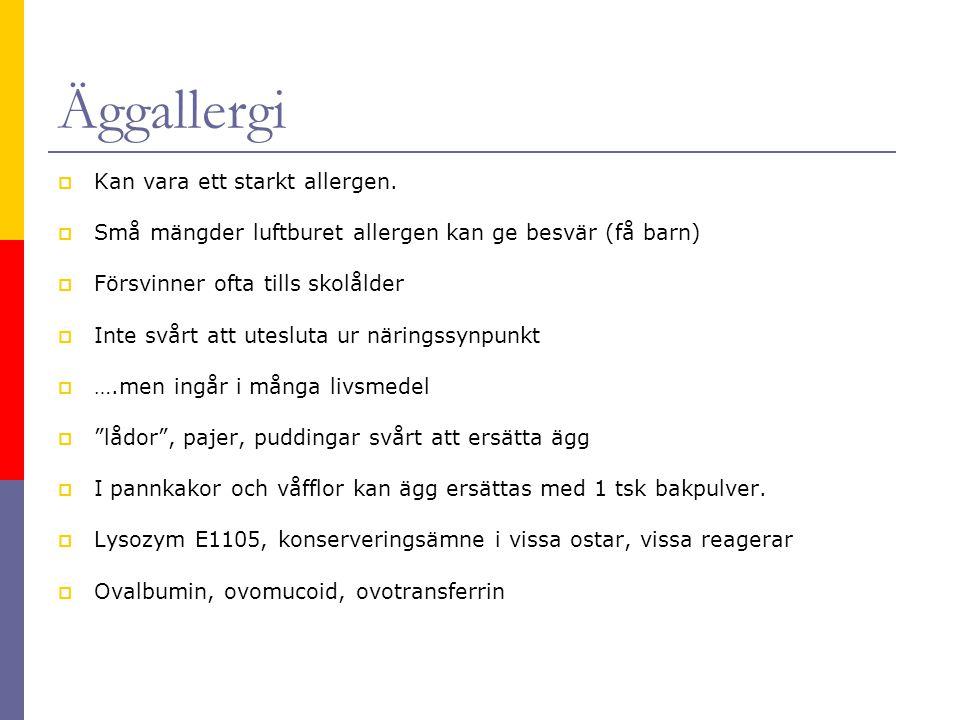 Äggallergi  Kan vara ett starkt allergen.  Små mängder luftburet allergen kan ge besvär (få barn)  Försvinner ofta tills skolålder  Inte svårt att