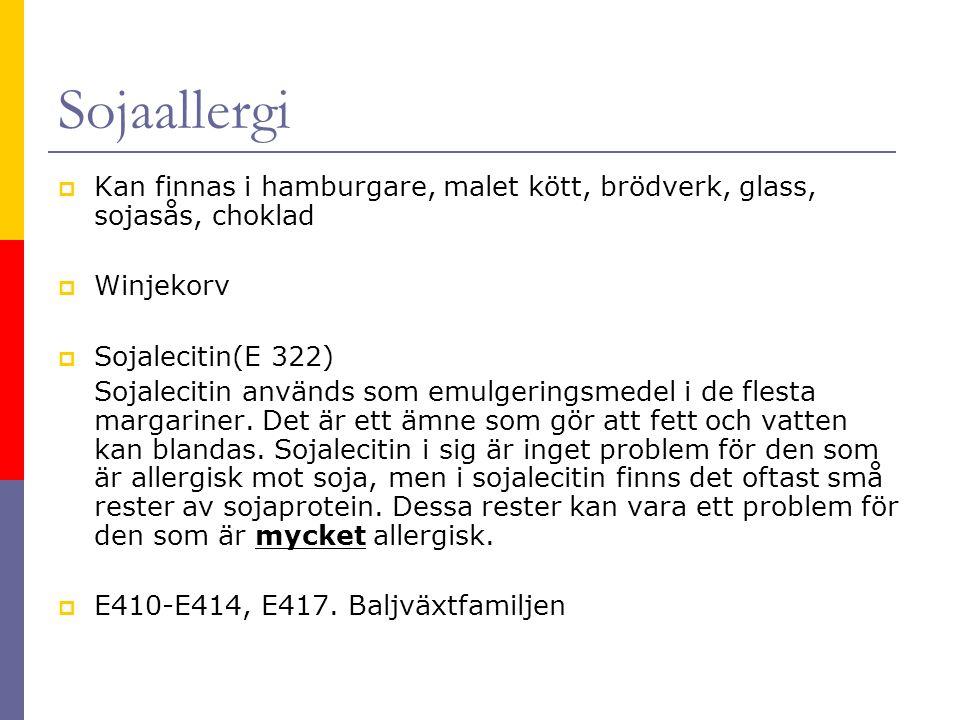 Sojaallergi  Kan finnas i hamburgare, malet kött, brödverk, glass, sojasås, choklad  Winjekorv  Sojalecitin(E 322) Sojalecitin används som emulgeri