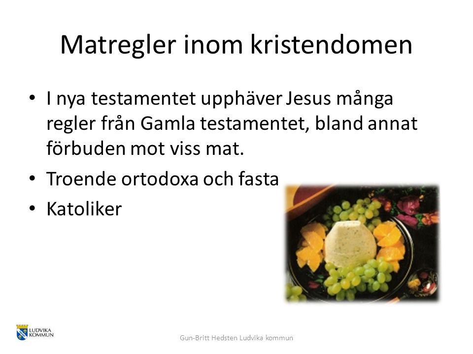 Matregler inom kristendomen I nya testamentet upphäver Jesus många regler från Gamla testamentet, bland annat förbuden mot viss mat. Troende ortodoxa