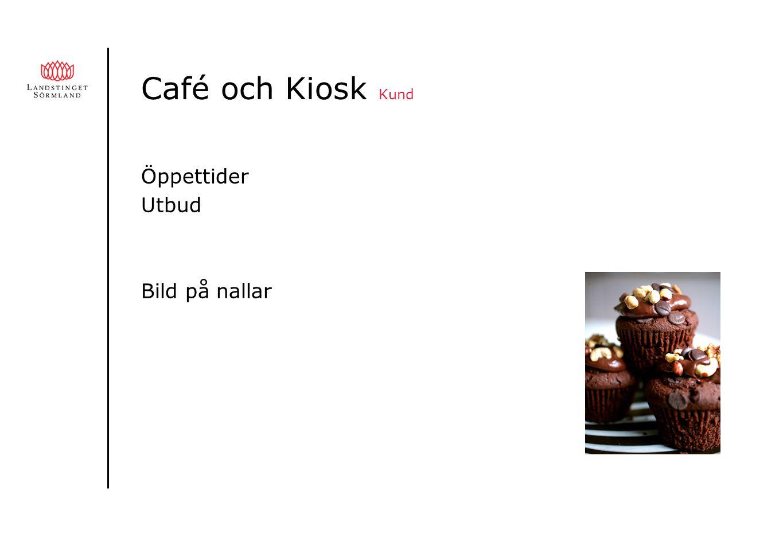 Café och Kiosk Kund Öppettider Utbud Bild på nallar