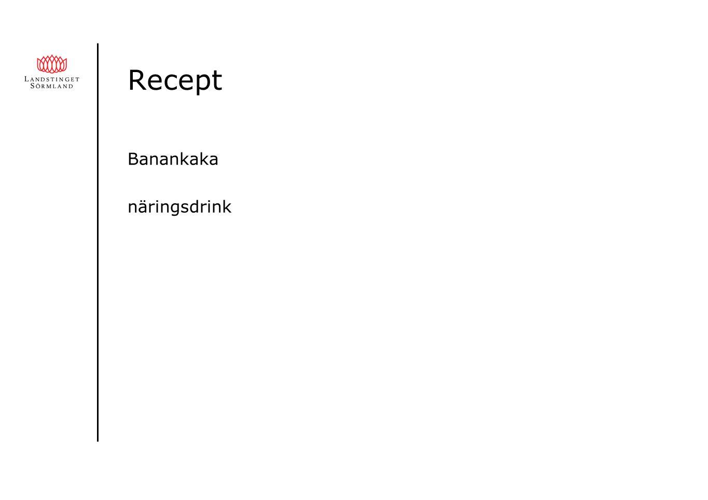 Recept Banankaka näringsdrink