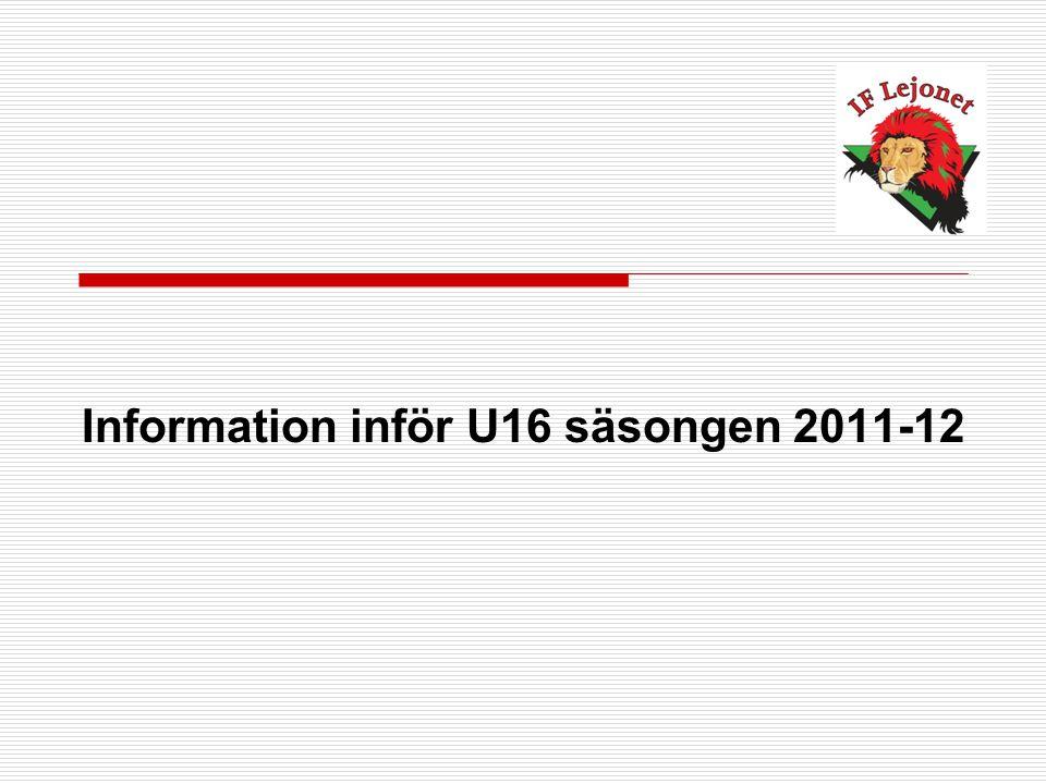 Information inför U16 säsongen 2011-12