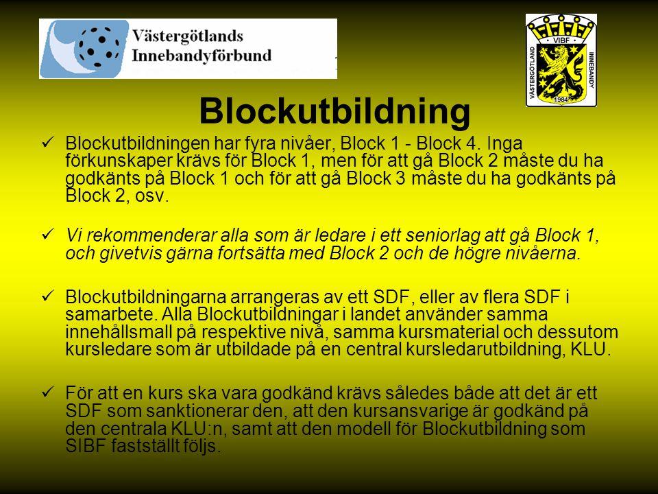 Blockutbildning Blockutbildningen har fyra nivåer, Block 1 - Block 4. Inga förkunskaper krävs för Block 1, men för att gå Block 2 måste du ha godkänts