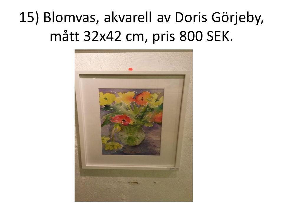 15) Blomvas, akvarell av Doris Görjeby, mått 32x42 cm, pris 800 SEK.