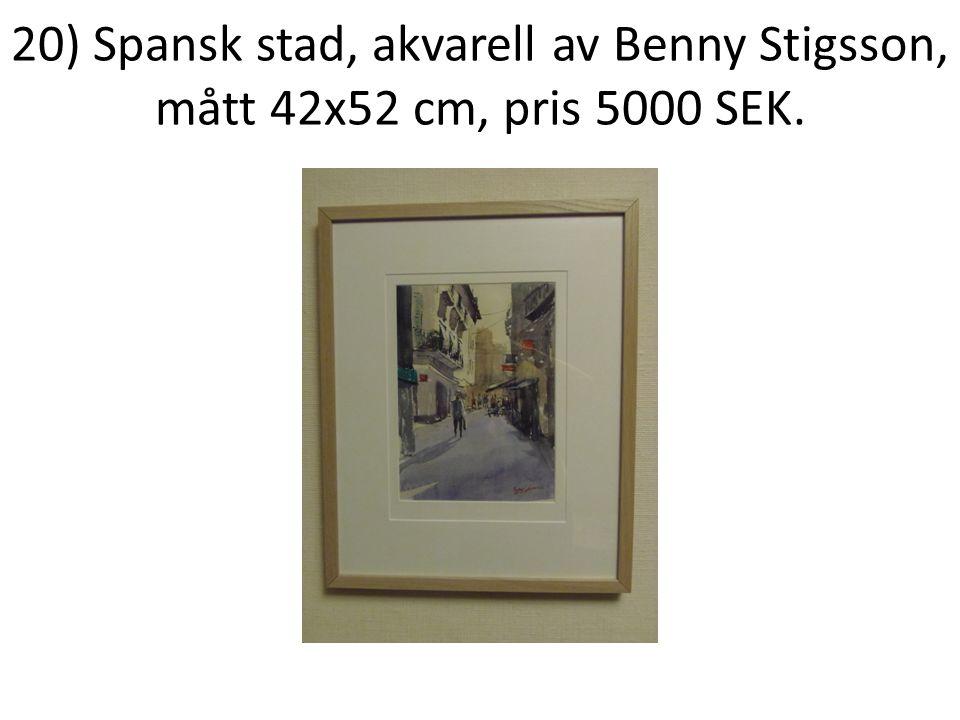 20) Spansk stad, akvarell av Benny Stigsson, mått 42x52 cm, pris 5000 SEK.
