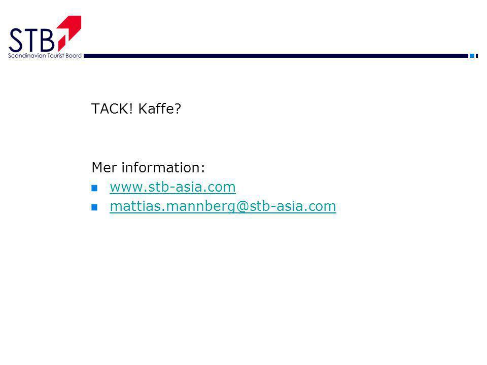 TACK! Kaffe? Mer information: www.stb-asia.com mattias.mannberg@stb-asia.com