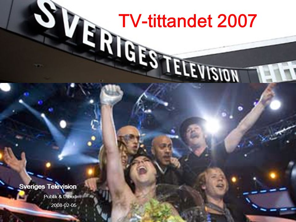 Sveriges Television Publik & Utbud 2008-02-05 TV-tittandet 2007