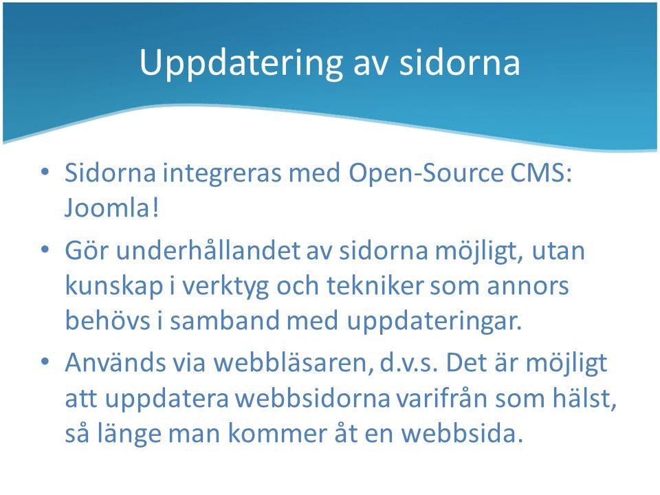 Uppdatering av sidorna Sidorna integreras med Open-Source CMS: Joomla.