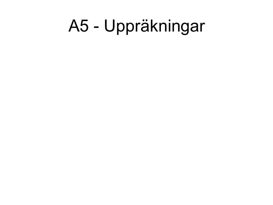 A5 - Uppräkningar