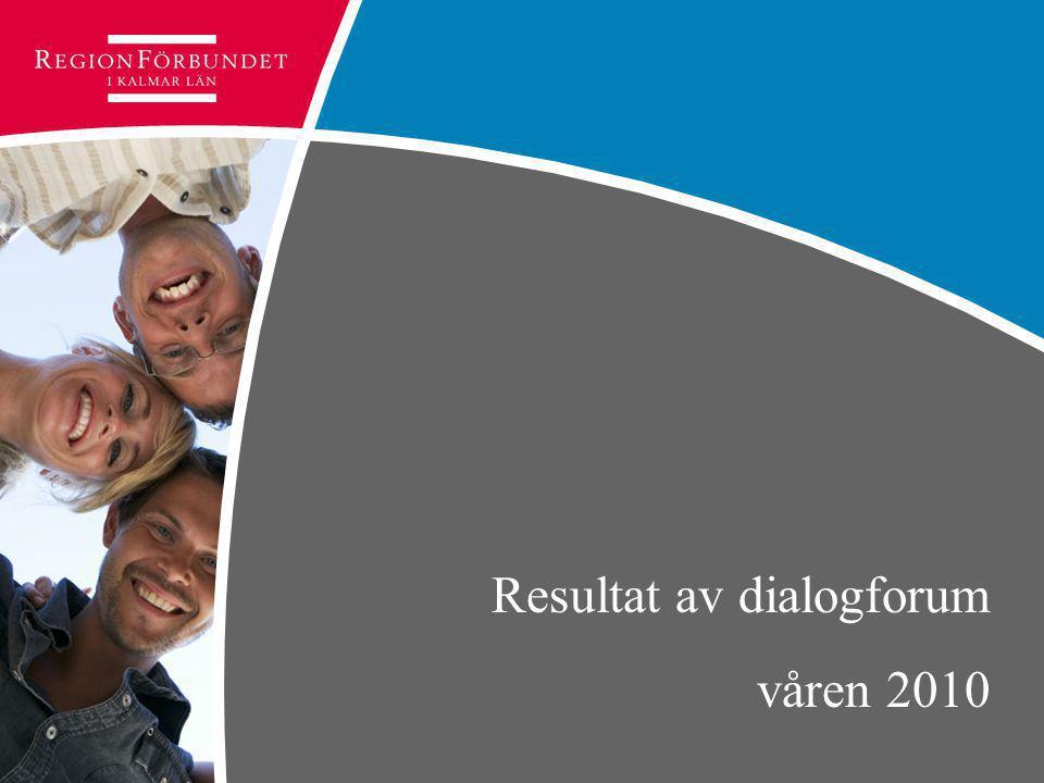 Resultat av dialogforum våren 2010