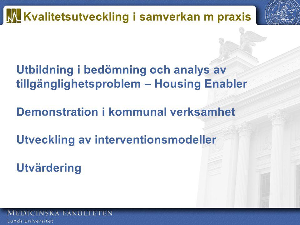 Utbildning i bedömning och analys av tillgänglighetsproblem – Housing Enabler Demonstration i kommunal verksamhet Utveckling av interventionsmodeller