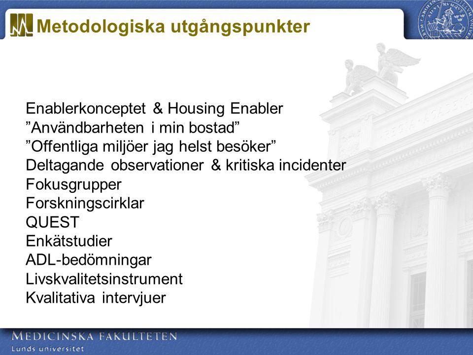 Forskningsledare: Susanne Iwarsson & Agneta Ståhl Inom det övergripande forskningsprogrammet ENABLE-AGE (C.