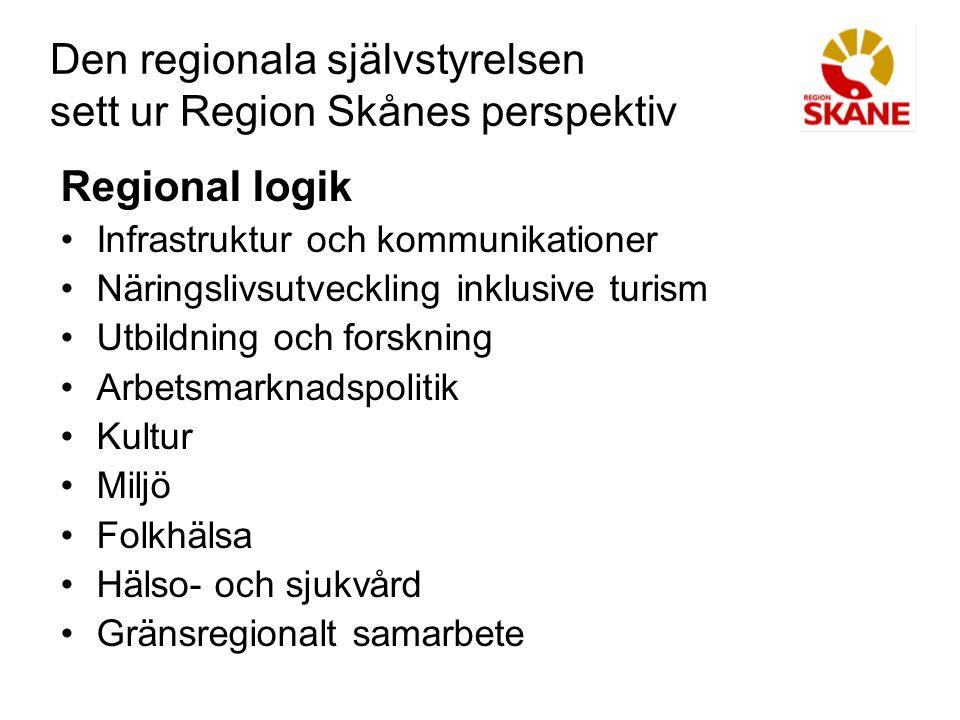 Den regionala självstyrelsen sett ur Region Skånes perspektiv Gränsregionalt samarbete Öresunds- och Östersjösamarbetet kräver en aktör med beslutskraft finansieringsförmåga legitimitet - som en direktvalt politisk organisation med beskattningsrätt ger.