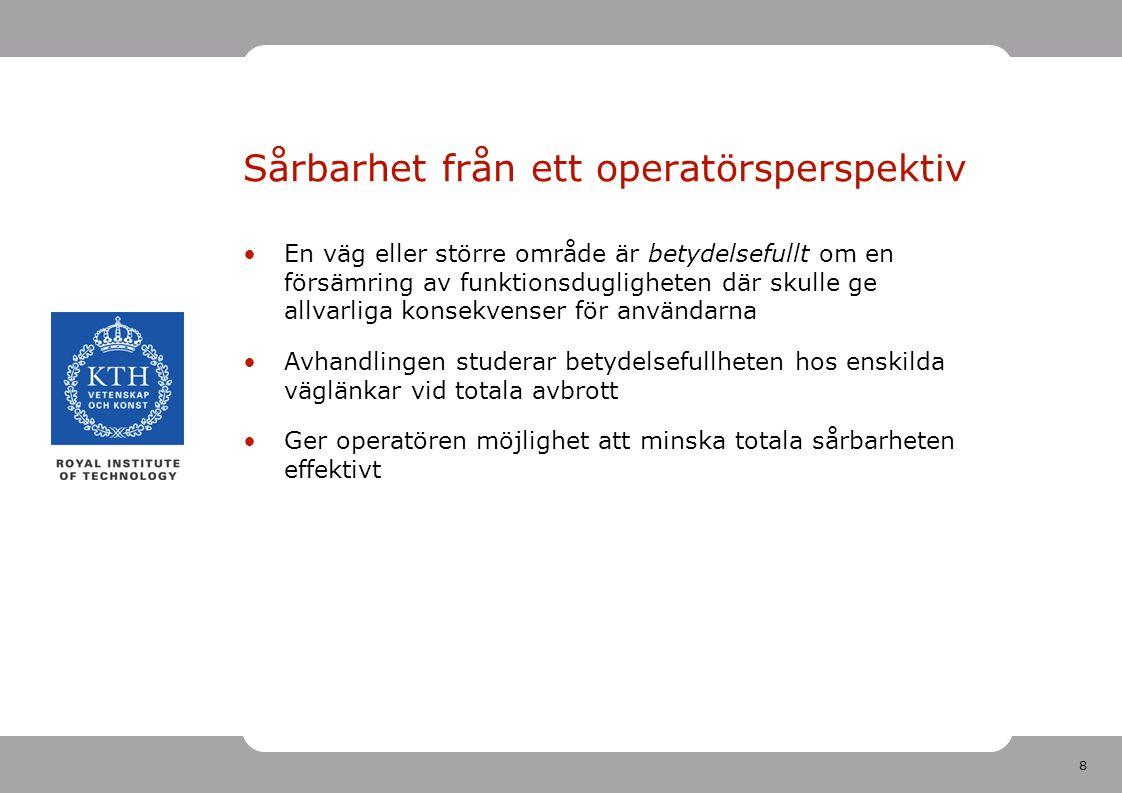 19 Worst-case scenario: viktigaste länken stängs Kommunernas utsatthet m.a.p.