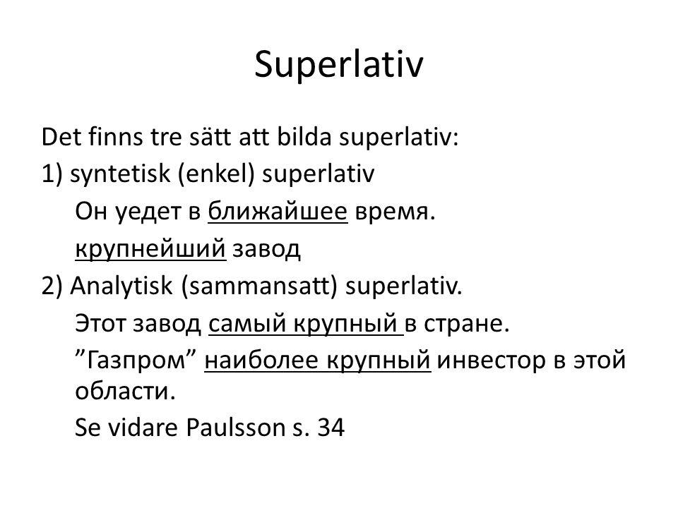 3) Med hjälp av syntetisk komparativ + всех eller всего (predikativ ställning) Jämför: Это решение проще.