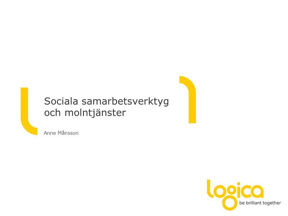 Sociala samarbetsverktyg och molntjänster Anne Månsson