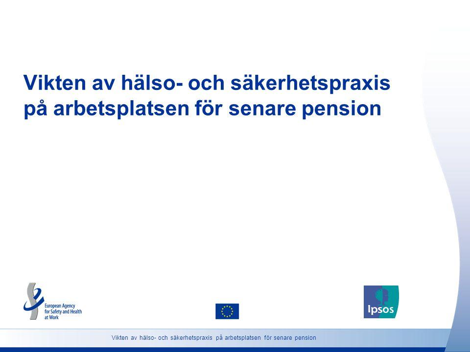 Vikten av hälso- och säkerhetspraxis på arbetsplatsen för senare pension