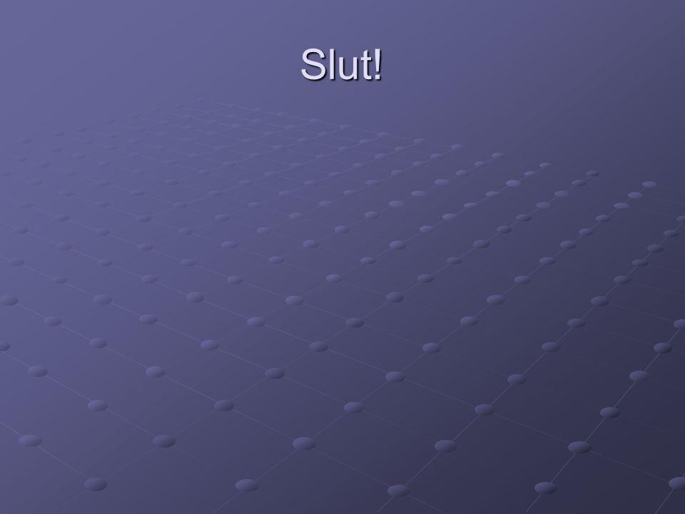 Slut!