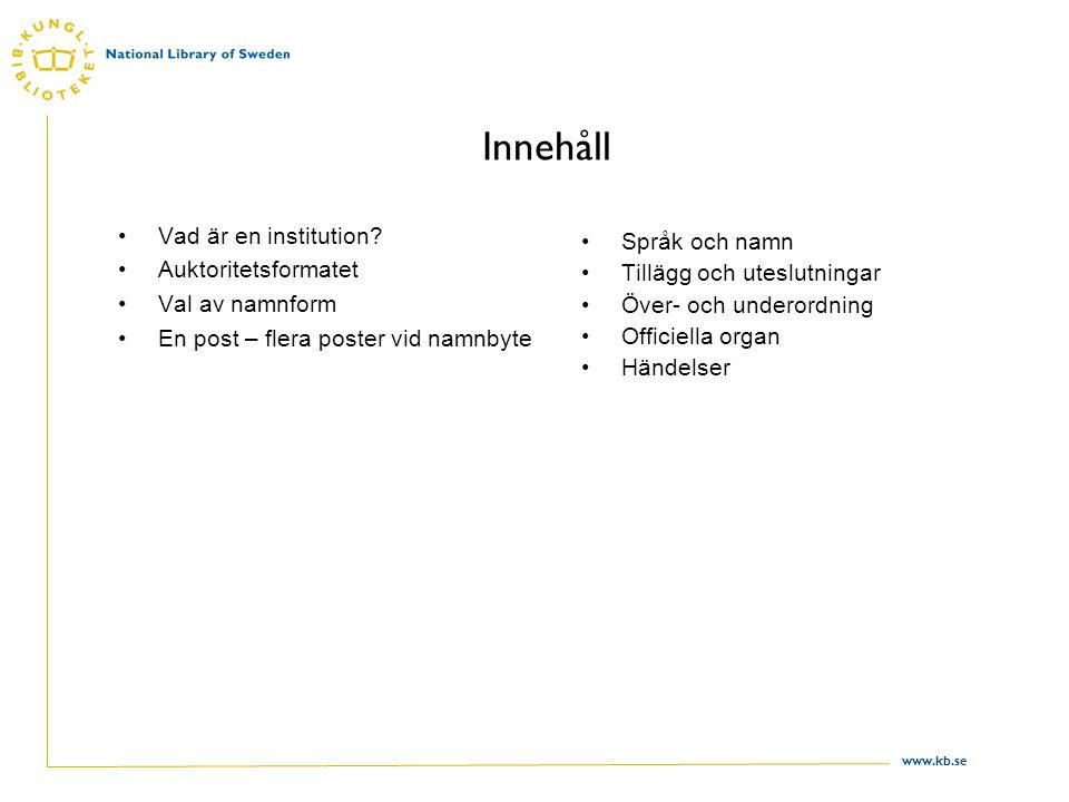www.kb.se Indikator 1 och hänvisningar Indikator 1 används bara på de namnformer som inleds av en överordnad administrativ enhet i delfält a.