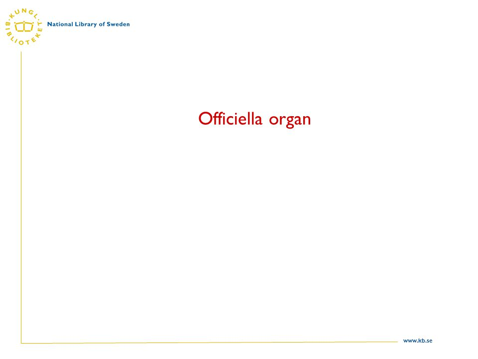 www.kb.se Officiella organ