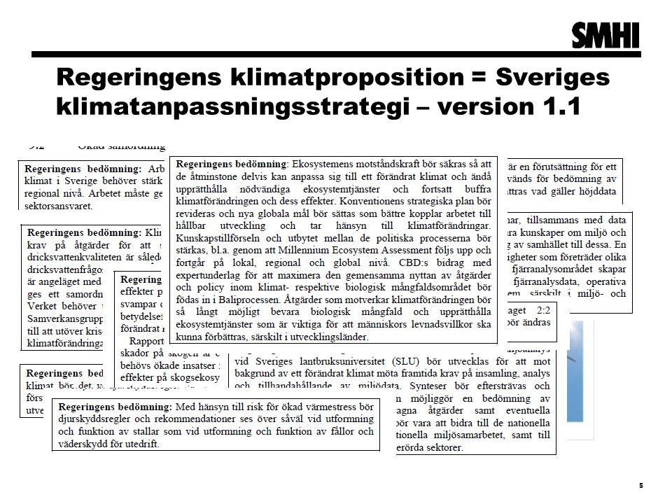 Regeringens klimatproposition = Sveriges klimatanpassningsstrategi – version 1.1 5