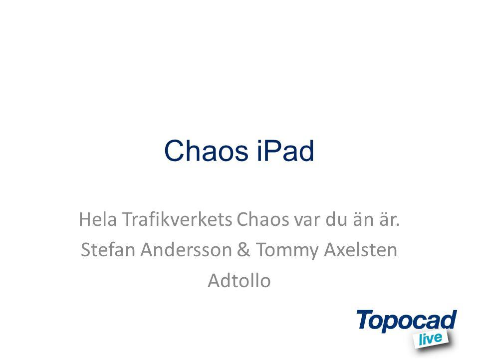 Bakgrund Chaos har använts på Trafikverket (tidigare Vägverket) sedan 1996.
