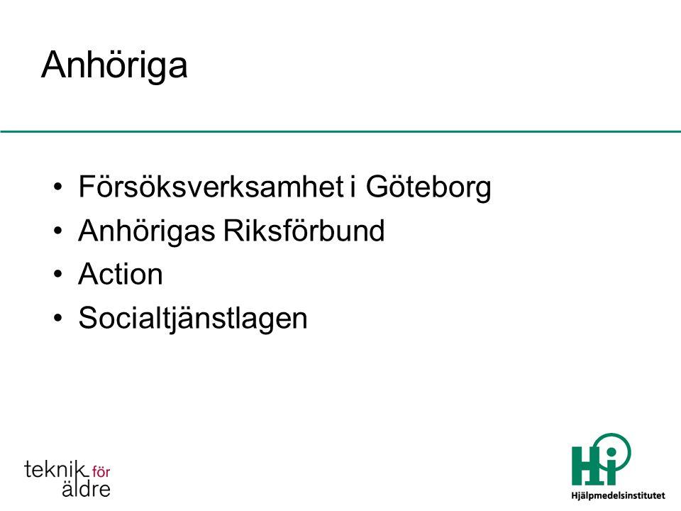 Anhöriga Försöksverksamhet i Göteborg Anhörigas Riksförbund Action Socialtjänstlagen