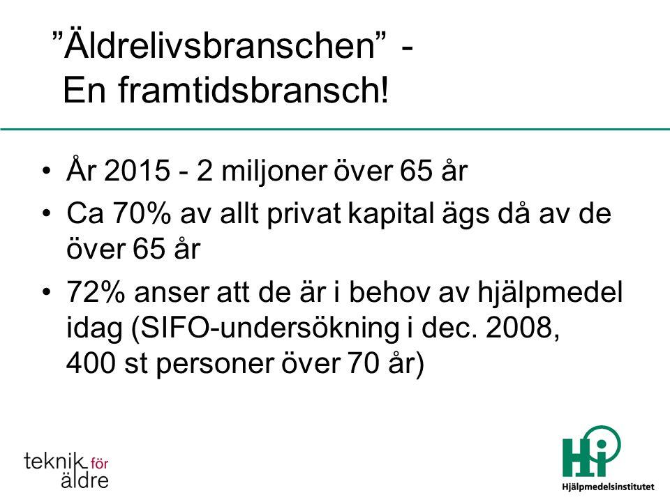 Äldrelivsbranschen - En framtidsbransch.