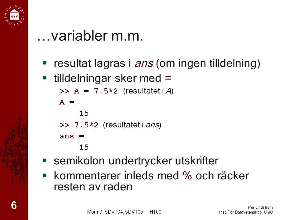 Per Lindström Inst.För Datavetenskap, UmU …variabler m.m.