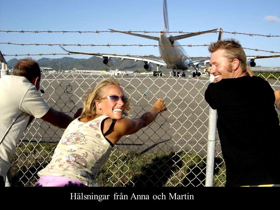 Hälsningar från Anna och Martin