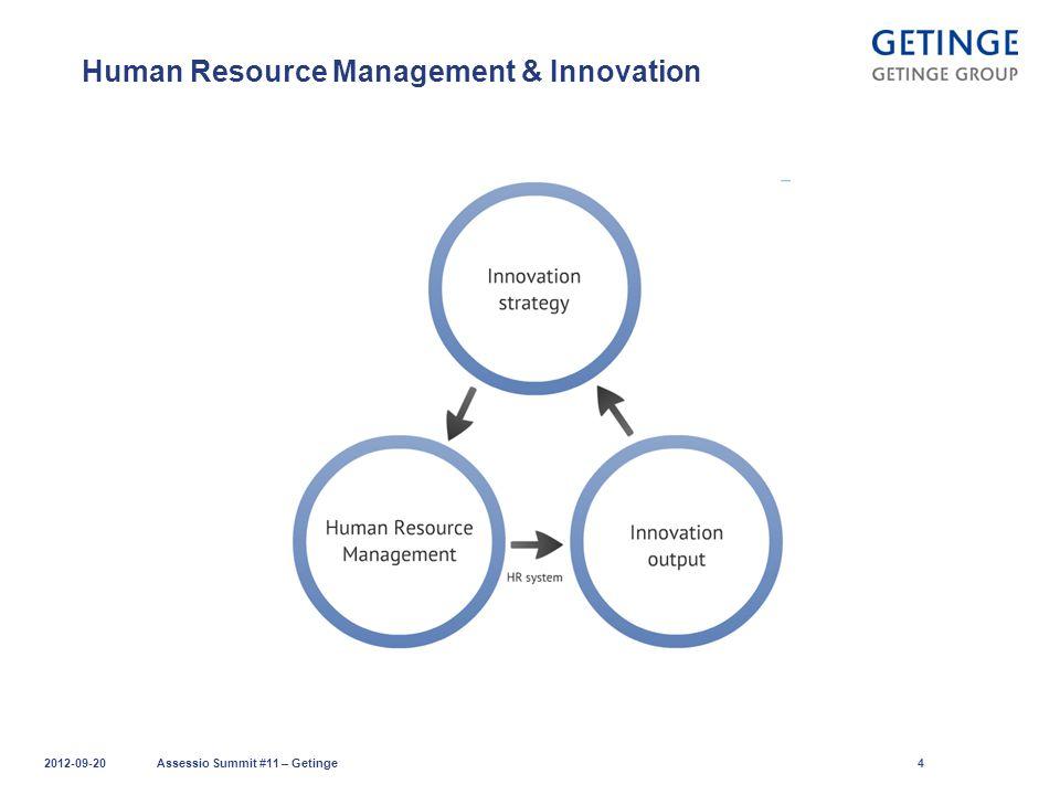 Human Resource Management & Innovation 2012-09-20Assessio Summit #11 – Getinge4
