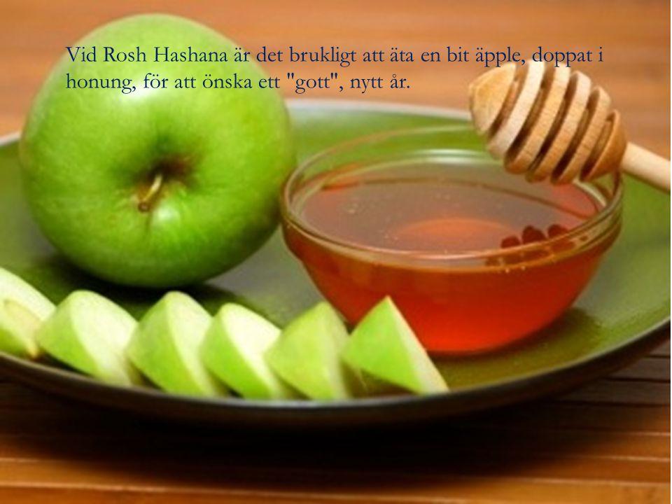 Vid Rosh Hashana är det brukligt att äta en bit äpple, doppat i honung, för att önska ett