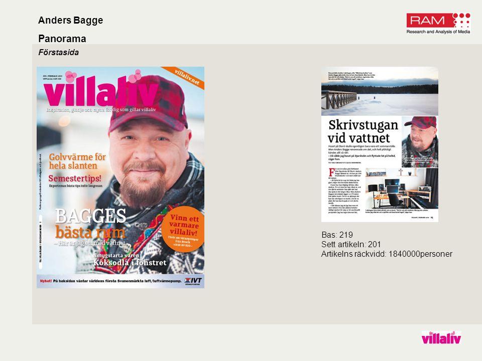 Panorama Förstasida Anders Bagge Bas: 219 Sett artikeln: 201 Artikelns räckvidd: 1840000personer