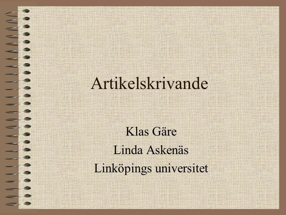 Artikelskrivande Klas Gäre Linda Askenäs Linköpings universitet