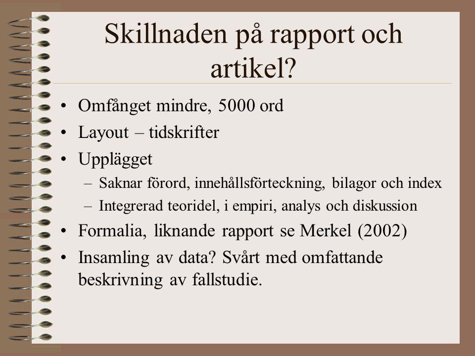 Skillnaden på rapport och artikel.